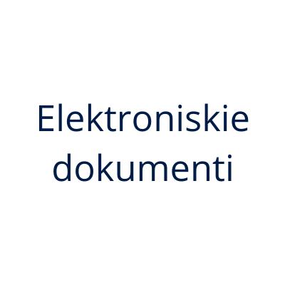 """""""Elektroniskais dokuments, elektronisko dokumentu  pārvaldība un arhivēšana"""""""