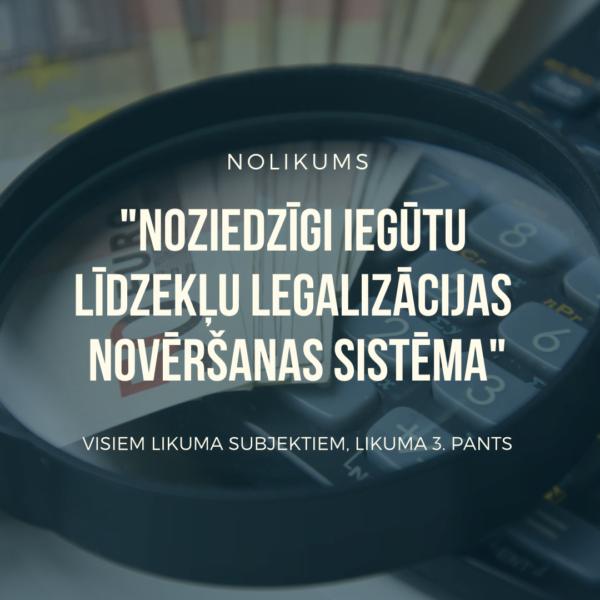 Oktobra īpašais piedāvājums: Noziedzīgi iegūtu līdzekļu legalizācijas novēršanas sistēma