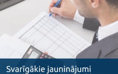 Svarīgākie jauninājumi un aktualitātes nodokļu aprēķināšanā 2021. gadā
